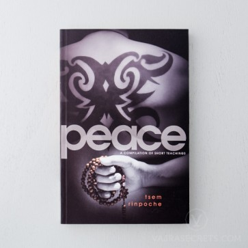 Peace: A Compilation Of Short Teachings