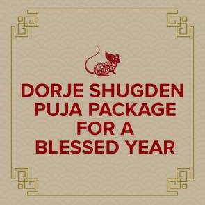 Dorje Shugden Puja Package For A Blessed Year Fund