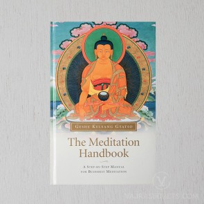 The Meditation Handbook - A Step-By-Step Manual for Buddhist Meditation