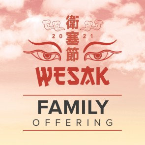 Wesak Family Offering Fund